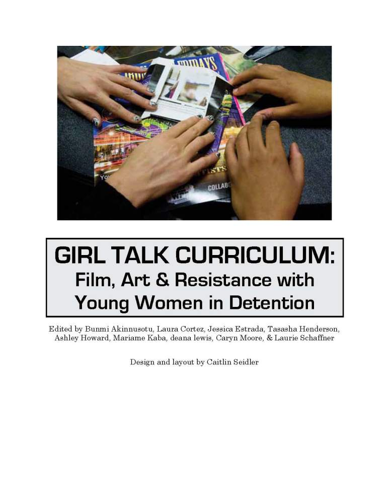 Introducing the Girl Talk Curriculum: Film, Art and Resistance With Young Women in Detention (1/2)